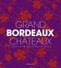 P. Chaix, Grand Bordeaux Chateaux