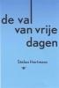 <b>Stefan Hertmans</b>,De val van vrije dagen