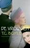 T.C. Boyle, De vrouwen