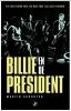 Martin Schouten, Billie en de president