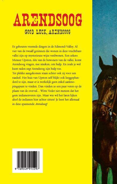 Paul Nowee,Good luck, Arendsoog