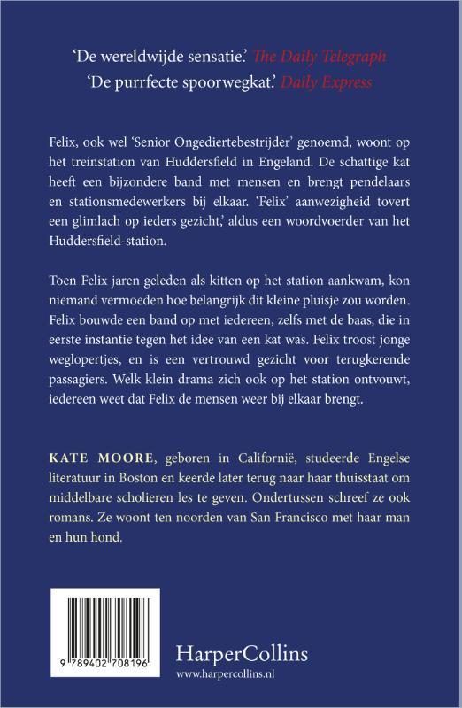 Kate Moore,Felix de stationskat