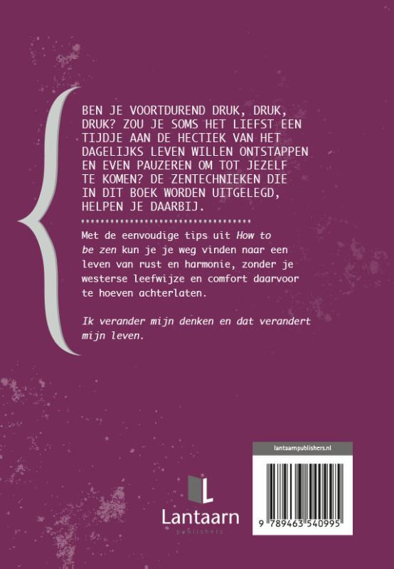 Christian vande Kerkhove,How to be zen
