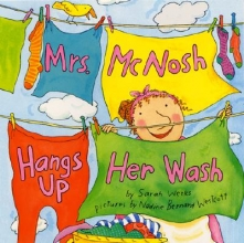 Weeks, Sarah Mrs. McNosh Hangs Up Her Wash