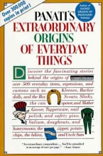 Panati, Charles Extraordinary Origins of Everyday Things