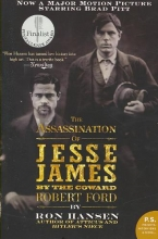 Hansen, Ron The Assassination of Jesse James by the Coward Robert Ford