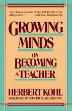 Kohl, Herbert R. Growing Minds