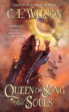 Wilson, C. L. Queen of Song and Souls