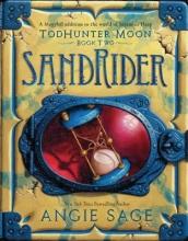 Sage, Angie,   Zug, Mark Septimus Heap: TodHunter Moon 02: SandRider