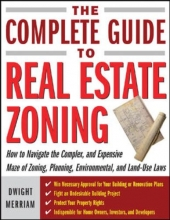 Dwight H. Merriam The Complete Guide to Zoning
