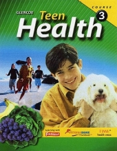 McGraw-Hill Education Teen Health, Course 3