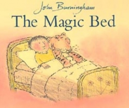 Burningham, John Magic Bed