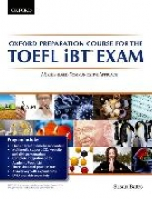 Oxford Preparation Course for the TOEFL IBT Exam: Student`s Book Pack with Audio CDs and Website Access Code