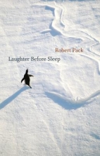 Pack, Robert Laughter Before Sleep