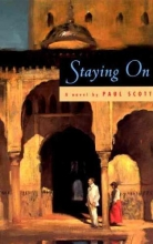 Scott, Paul Staying On - A Novel