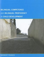 Norbert Francis Bilingual Competence and Bilingual Proficiency in Child Development