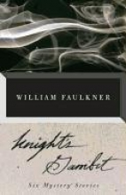 Faulkner, William Knight`s Gambit