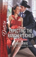 Orwig, Sara Expecting the Rancher`s Child