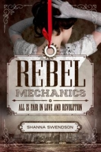 Swendson, Shanna Rebel Mechanics