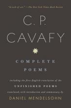 Cavafy, C. P. C. P. Cavafy Complete Poems