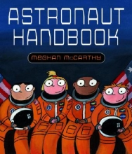 McCarthy, Meghan Astronaut Handbook