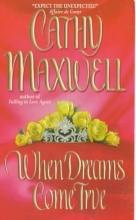 Maxwell, Cathy When Dreams Come True