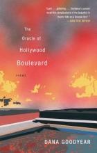 Goodyear, Dana The Oracle of Hollywood Boulevard