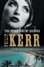 Kerr, Philip The Other Side of Silence