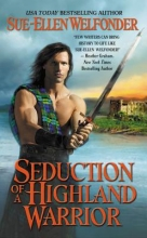 Welfonder, Sue-Ellen Seduction of a Highland Warrior