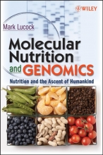 Mark Lucock Molecular Nutrition and Genomics
