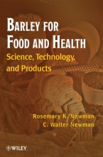 Rosemary K. Newman,   C. Walter Newman Barley for Food and Health