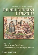 Lemon, Rebecca The Blackwell Companion to the Bible in English Literature