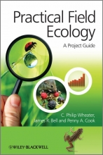C. Philip Wheater,   Penny A. Cook,   James R. Bell Practical Field Ecology