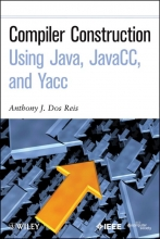 Dos Reis, Anthony J. Compiler Construction Using Java, JavaCC, and Yacc