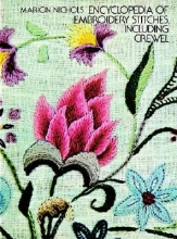 Marion Nichols Encyclopaedia of Embroidery Stitches, Including Crewel