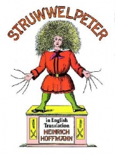 Hoffmann, Heinrich Struwwelpeter in English Translation
