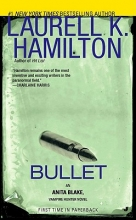 Hamilton, Laurell K. Bullet