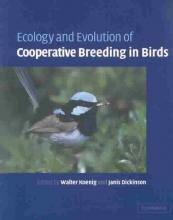 Koenig, Walter D. Ecology and Evolution of Cooperative Breeding in Birds