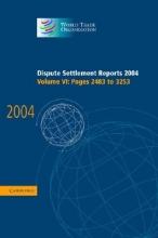 World Trade Organization Dispute Settlement Reports 2004