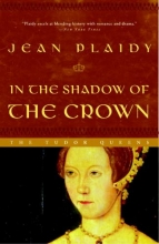 Plaidy, Jean In the Shadow of the Crown