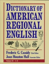 Cassidy, Frederic Dictionary of American Regional English, Volume III: I-O