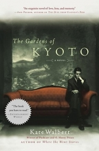 Walbert, Kate The Gardens of Kyoto