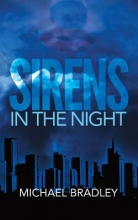 Bradley, Michael Sirens in the Night