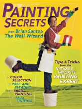 Santos, Brian Painting Secrets from Brian Santos the Wall Wizard