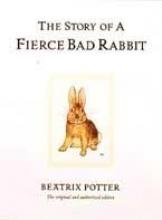 Potter, Beatrix The Story of a Fierce Bad Rabbit