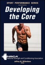 Nsca -National Strength &. Conditioning Developing the Core