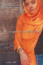 Kahf, Mojha The Girl in the Tangerine Scarf