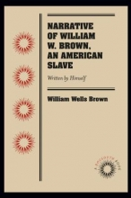 Brown, William Wells Narrative of William W. Brown, an American Slave