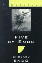 Endo, Shusaku Five by Endo