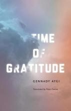 Aygi, Gennady Time of Gratitude